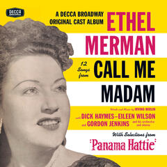 "12 Songs From Call Me Madam (With Selections From ""Panama Hattie"")"