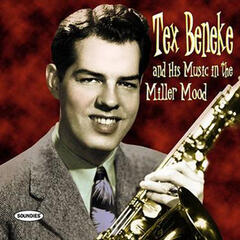 Tex Beneke And His Music In The Miller Mood
