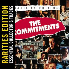 The Commitments (Rarities Edition)