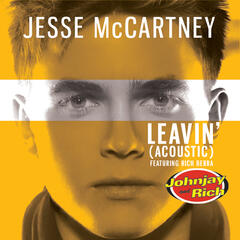 Leavin' (Johnjay and Rich Radio Show Acoustic Version)