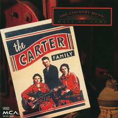 Country Music Hall Of Fame:  The Carter Family