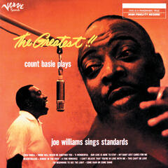 The Greatest!! Count Basie Plays, Joe Williams Sings Standards