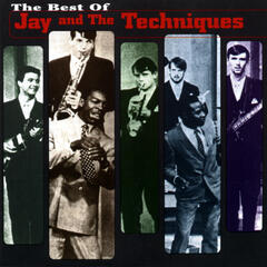Best Of Jay And The Techniques