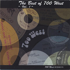 The Best Of 700 West - Vol. 1