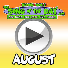 The Song Of The Day.Com - August