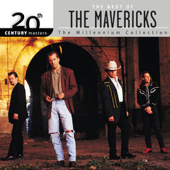 20th Century Masters: The Millennium Collection: Best of The Mavericks
