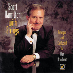 Scott Hamilton With Strings