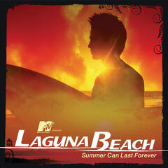 MTV Presents Laguna Beach - Summer Can Last Forever