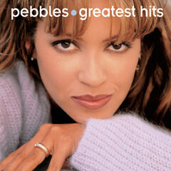 Greatest Hits:  Pebbles