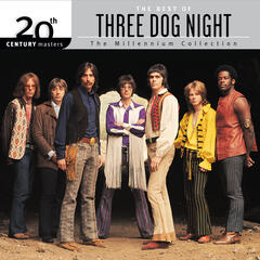 20th Century Masters: The Millennium Collection: Best Of Three Dog Night