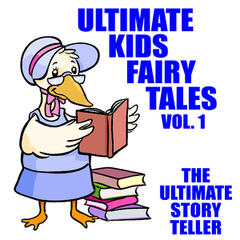 Ultimate Kids Fairy Tales Vol. 1