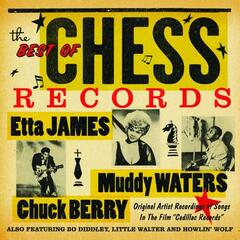 "The Best of Chess Records Original Artist Recordings Of Songs In The Film ""Cadillac Records"""