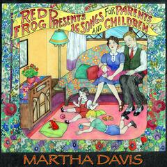 Red Frog Presents: 16 Songs for Parents and Children
