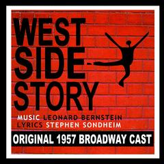 West Side Story (Original 1957 Broadway Cast)