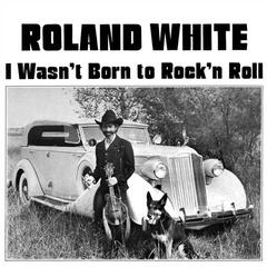 I Wasn't Born to Rock 'n Roll