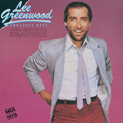 Greatest Hits:  Lee Greenwood