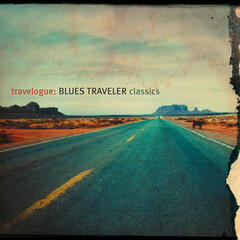 Travelogue: Blues Traveler Classics