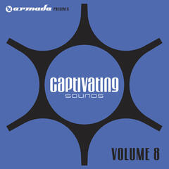 Armada Presents Captivating Sounds Vol. 8
