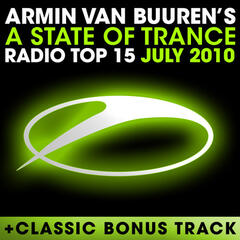A State Of Trance Radio Top 15 – July 2010