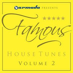 Armada presents Famous House Tunes Vol. 2