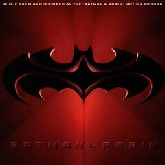 Batman & Robin (Music From And Inspired By The Motion Picture)