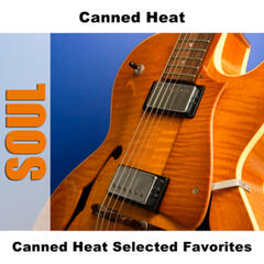 Canned Heat Selected Favorites