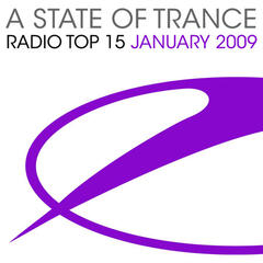A State Of Trance Radio Top 15 - January 2009