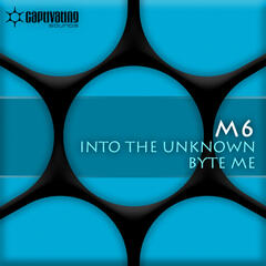 Into The Unkown / Byte Me
