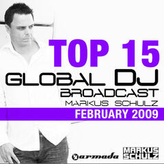 Global DJ Broadcast Top 15 - February 2009