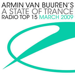 Armin van Buuren's A State Of Trance Radio Top 15 - March 2009