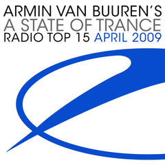 A State Of Trance Radio Top 15 - April 2009