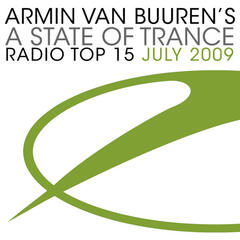 A State Of Trance Radio Top 15 - July 2009