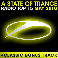A State Of Trance Radio Top 15 – May 2010