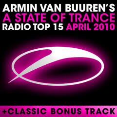 A State Of Trance Radio Top 15 - April 2010