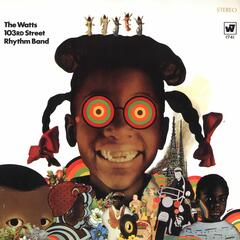 The Watts 103rd. St. Rhythm Band (US Release)