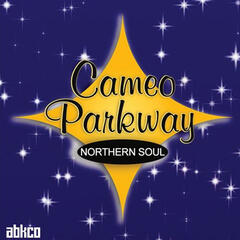 Original Northern Soul Hits From Cameo Parkway
