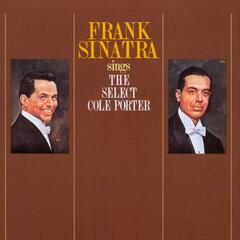 Frank Sinatra Sings The Select Cole Porter