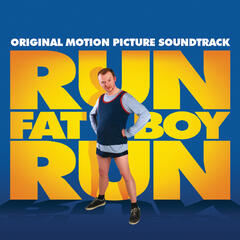 Run Fatboy Run Original Soundtrack
