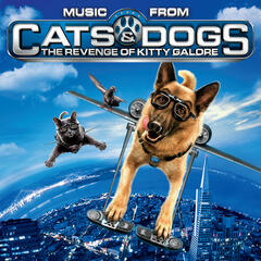 Music From Cats and Dogs: The Revenge Of Kitty Galore