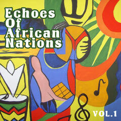 Echoes of Afrikan Nations vol.1