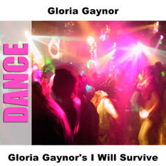 Gloria Gaynor's I Will Survive