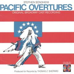Pacific Overtures (Original Broadway Cast Recording)