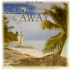 Music From: Cast Away