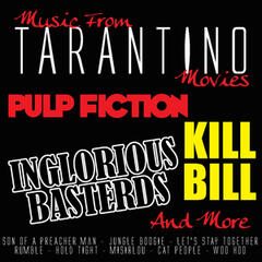 Music From: Tarantino Movies...Pulp Fiction, Inglorious Basterds, Kill Bill and more