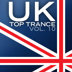 UK Top Trance, Vol. 10