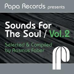 Papa Records Presents 'sounds For The Soul' Vol. 2 (Selected And Compiled By Rasmus Faber)