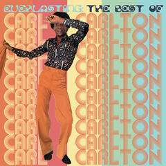 Everlasting: The Best Of Carl Carlton