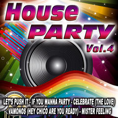 House Party Vol.4