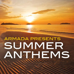 Armada presents Summer Anthems