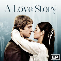 A Love Story - EP